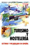 Turismo Y Hosteleria: Lecturas Y Vocabulario En Espa?ol, (Tourism and Hotel Management)