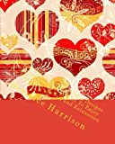 Happy Valentine Hearts Art Designs Coloring Book For Adults To Enjoy For Fun, Stress Relief, and Relaxation (Adult Coloring Books)