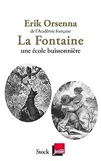 La Fontaine : 1621-1695, une école buissonnière