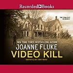 Video Kill | Joanne Fluke