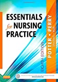 Essentials for Nursing Practice (Basic Nursing Essentials for Practice)