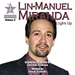 Lin-Manuel Miranda: Lights Up | Christine Dzidrums