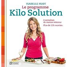Le programme Kilo Solution: 4 semaines de menus minceur