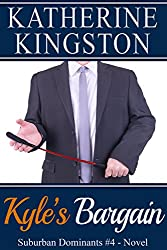 Kyle's Bargain (Suburban Dominants Book 4)