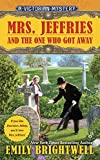 Mrs. Jeffries and the One Who Got Away (Mrs.Jeffries Mysteries Book 33)
