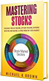 Mastering Stocks 2019: Strategies for Day Trading, Options Trading, Dividend Investing and Making a Living from the Stock Market