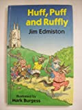 Huff Puff and Ruffly, Jim Edmiston, 046088123X