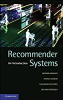 Recommender Systems: An Introduction Front Cover