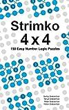 Strimko 4x4: 150 Easy Number Logic Puzzles