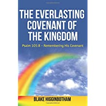 The Everlasting Covenant of the Kingdom