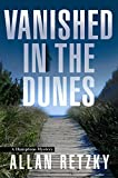 Vanished In The Dunes: A Hamptons Mystery