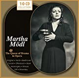 Martha Mödl: The Queen of Drama in Opera