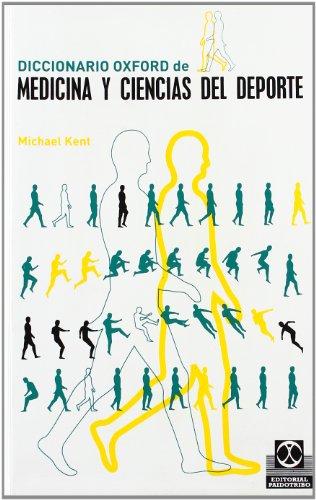 Diccionario Oxford De Medicina Y Ciencias Del DePorte (Spanish Edition)
