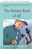 The Shiniest Rock of All, Nancy Ruth Patterson, 1440116202