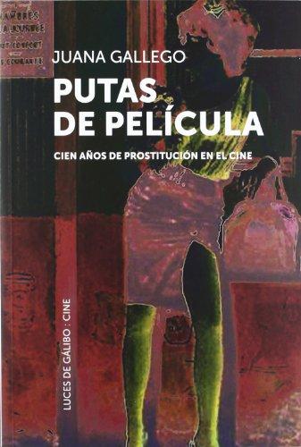 Descargar Libro Putas De Pelicula ) Juana Gallego