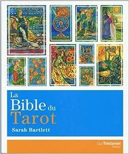 Amazon.fr - La bible du tarot   Guide détaillé des lames et des étalements  - Sarah Bartlett, Antonia Leibovici - Livres 6e4bfb4f394d