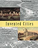 img - for Invented Cities: The Creation of Landscape in Nineteenth-Century New York and Boston book / textbook / text book