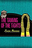 The Taming of the Tights (Misadventures of Tallulah Casey)