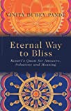 Eternal Way to Bliss, Vinita Dubey Pande, 1780998597
