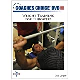 Weight Training for Throwers by Jud Logan
