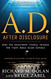 Book Cover for A.D. After Disclosure: When the Government Finally Reveals the Truth About Alien Contact