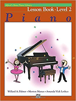 Alfred's Basic Piano Library Lesson Book, Bk 2: Willard A
