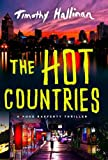 The Hot Countries (A Poke Rafferty Novel)