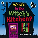 What's in the Witch's Kitchen? (Lift the Flaps) by Sharratt, Nick (September 6, 2012) Paperback