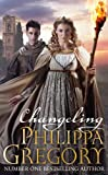 """Changeling"" av Philippa Gregory"
