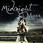 Midnight Moss | Carissa Ann Lynch