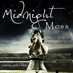 Midnight Moss Audiobook