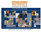 img - for Hazardous Materials Managing the Incident Field Ops Guide 3E book / textbook / text book