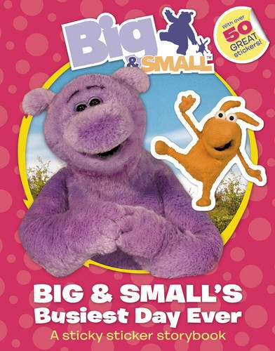 Download Big and Small's Busiest Day Ever Sticky Sticker Story Book (Big & Small) PDF