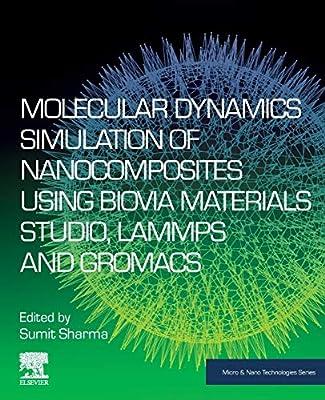 Molecular Dynamics Simulation of Nanocomposites using BIOVIA