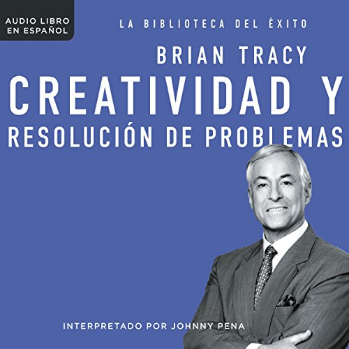 Creatividad y resolución de problemas [Creativity and Problem Solving]