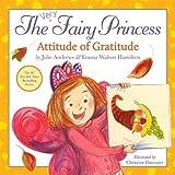 The Very Fairy Princess: Attitude of Gratitude