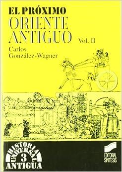 Book Proximo Oriente Antiguo, El - Volumen II (Spanish Edition)