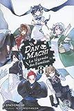 DanMachi - La légende des Familias, Tome 8 :