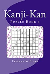 Kanji-Kan: Puzzle Book 1 (Volume 1) (English and Japanese Edition)