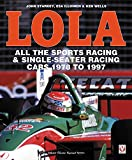 LOLA - All the Sports Racing Cars 1978-1997: New Paperback Edition