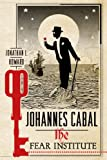 Johannes Cabal: the Fear Institute, Jonathan L. Howard, 1250054621