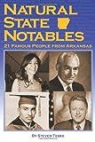 Natural State Notables, Steven Teske, 193510652X