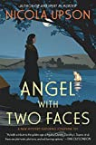 Angel with Two Faces: A Mystery Featuring Josephine Tey (Josephine Tey Mysteries)