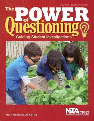 The Power of Questioning - Guiding Students Investigations (PB358X)