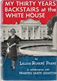 img - for My Thirty Years Backstairs at the White House book / textbook / text book