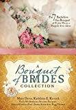 img - for A Bouquet of Brides Romance Collection: For Seven Bachelors, This Bouquet of Brides Means a Happily Ever After book / textbook / text book