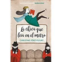 La chica que leía en el metro (edición ilustrada) (Spanish Edition)