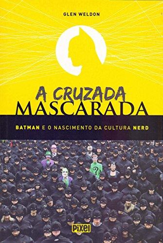 Cruzada Mascarada (Em Portugues do Brasil)