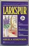 Larkspur, Sheila Simonson, 0373260741