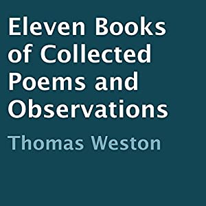 Eleven Books of Collected Poems and Observations Audiobook